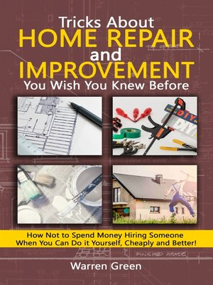 cover image of Tricks About Home Repair and Improvement You Wish You Knew Before