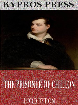 cover image of The Prisoner of Chillon