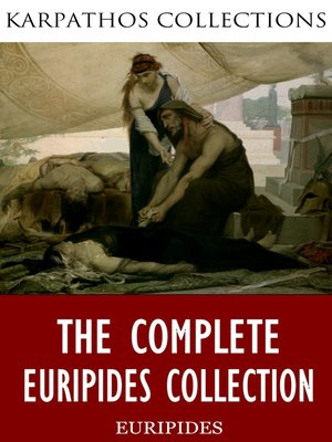 cover image of The Complete Euripides Collection