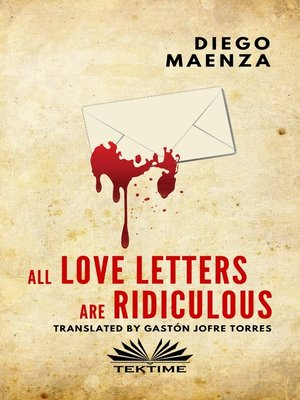 cover image of All Love Letters Are Ridiculous