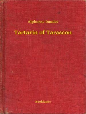 cover image of Tartarin of Tarascon