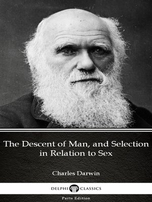 cover image of The Descent of Man, and Selection in Relation to Sex by Charles Darwin