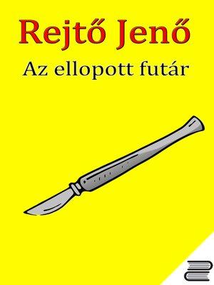 cover image of Az ellopott futár