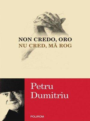 cover image of Non credo, oro / Nu cred, mă rog