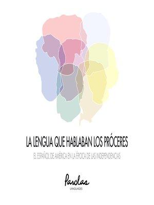 cover image of El español de América en la época de las independencias