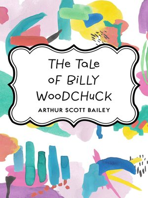 cover image of The Tale of Billy Woodchuck