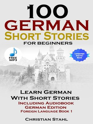 cover image of 100 German Short Stories For Beginners