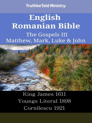 cover image of English Romanian Bible - The Gospels III - Matthew, Mark, Luke & John