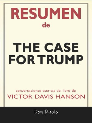 cover image of Resumen de the Case for Trump