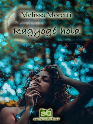 cover image of Ragyogó hold