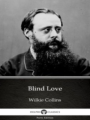 cover image of Blind Love by Wilkie Collins - Delphi Classics