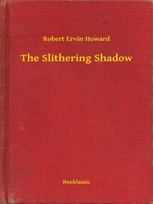 cover image of The Slithering Shadow