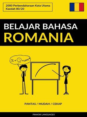 cover image of Belajar Bahasa Romania--Pantas / Mudah / Cekap