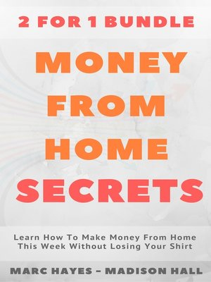 cover image of Money From Home Secrets (2 for 1 Bundle)
