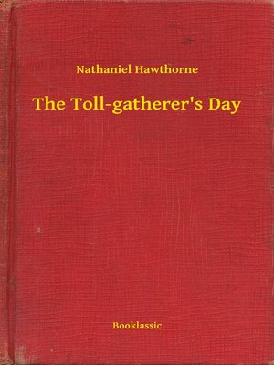 cover image of The Toll-gatherer's Day
