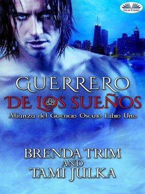 cover image of Guerrero De Los Sueños