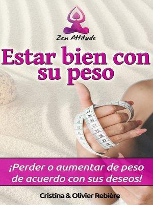 cover image of Estar bien con su peso
