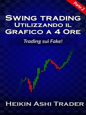 cover image of Swing Trading con il grafico a 4 ore