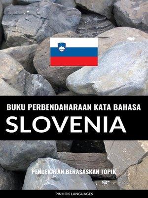 cover image of Buku Perbendaharaan Kata Bahasa Slovenia