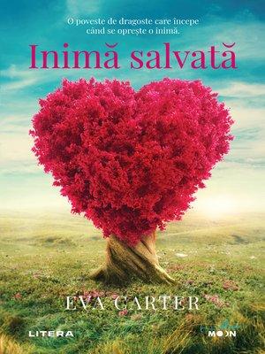 cover image of Inimă salvată