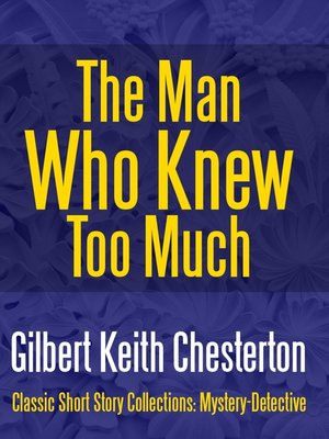 cover image of The Man Who Knew Too Much