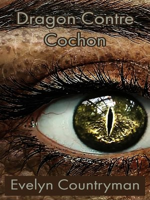 cover image of Dragon Contre Cochon