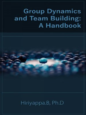 cover image of Group Dynamics And Team Building: A Handbook
