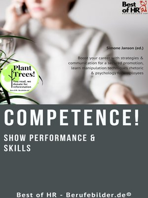 cover image of Competence! Show Performance & Skills