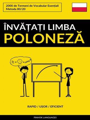 cover image of Învățați Limba Poloneză--Rapid / Ușor / Eficient