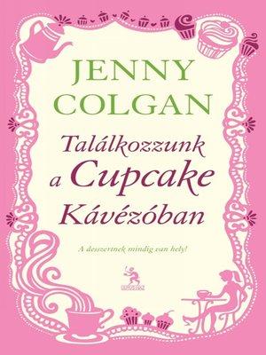 cover image of Találkozzunk a Cupcake Kávézóban