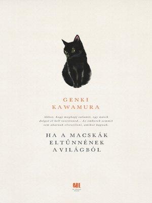 cover image of Ha a macskák eltűnnének a világból