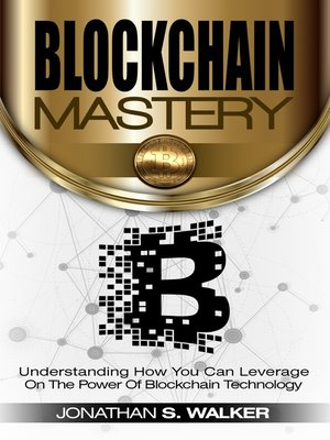 cover image of Blockchain Mastery
