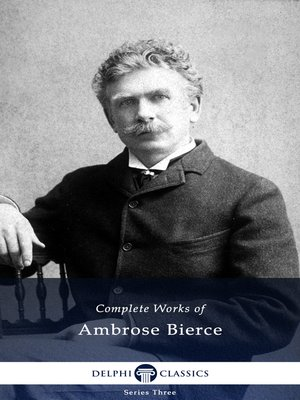 cover image of Delphi Complete Works of Ambrose Bierce