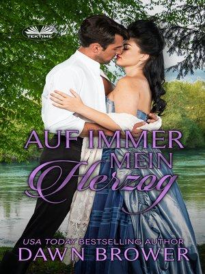 cover image of Auf Immer Mein Herzog