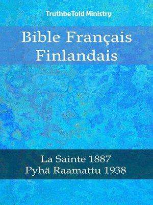 cover image of Bible Français Finlandais