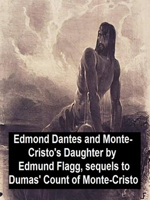 cover image of Edmond Dantes and Monte-Cristo's Daughter