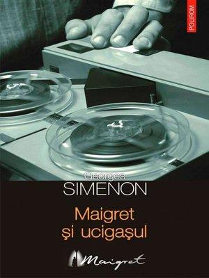 cover image of Maigret și ucigașul