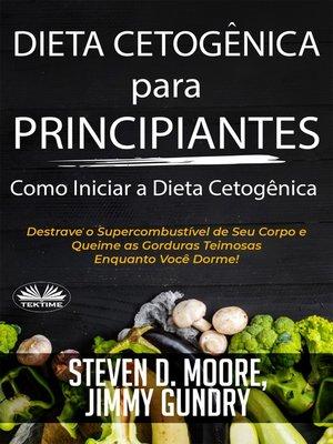 cover image of Dieta Cetogênica Para Principiantes – Como Iniciar a Dieta Cetogênica