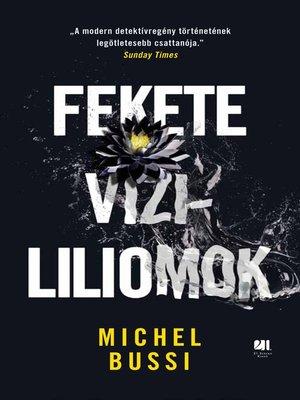 cover image of Fekete vízililiomok
