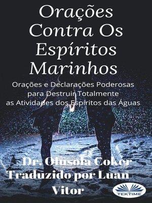 cover image of Orações Contra Os Espíritos Marinhos