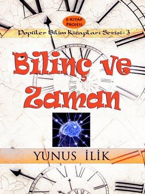 cover image of Bilinç ve Zaman