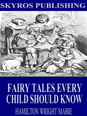 cover image of Fairy Tales Every Child Should Know