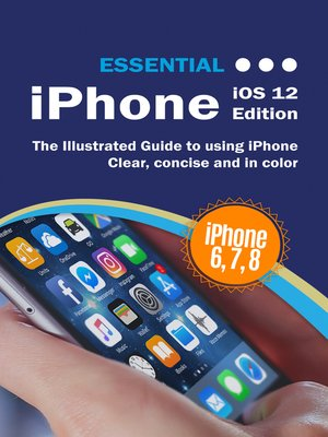 cover image of Essential iPhone iOS 12 Edition
