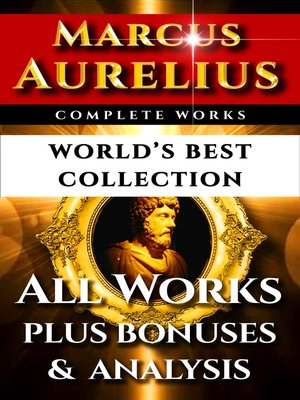 cover image of Marcus Aurelius Complete Works – World's Best Collection