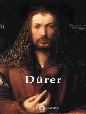 cover image of Delphi Complete Works of Albrecht Dürer