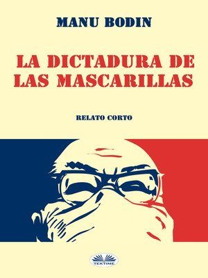 cover image of La Dictadura De Las Mascarillas