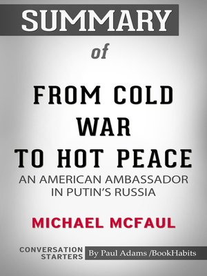cover image of Summary of From Cold War to Hot Peace