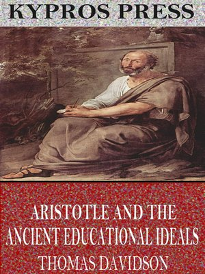 cover image of Aristotle and Ancient Educational Ideals