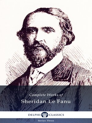 cover image of Delphi Complete Works of Sheridan Le Fanu (Illustrated)