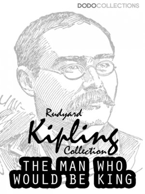 cover image of The Man Who Would Be King